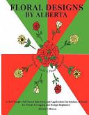 Floral Designs by Alberta
