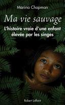 Ma vie sauvage [Pdf/ePub] eBook