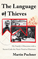 The Language of Thieves: My Family's Obsession with a Secret Code the Nazis Tried to Eliminate Pdf/ePub eBook