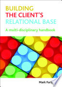 Building the Client's Relational Base