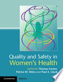 Quality and Safety in Women s Health Book
