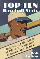 Top Ten Baseball Stats