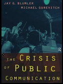 The Crisis of Public Communication