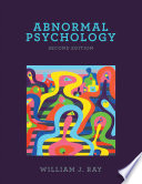 """Abnormal Psychology"" by William J. Ray"