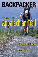 Backpacker Magazine s Guide to the Appalachian Trail