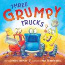 Three Grumpy Trucks Pdf/ePub eBook