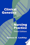 Clinical Genetics in Nursing Practice Book