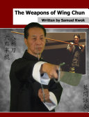 The Weapons of Wing Chun