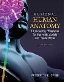 Loose Leaf Version of Regional Human Anatomy: A Laboratory Workbook for Use With Models & Prosections