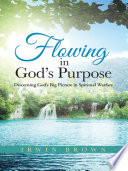 Flowing in God   s Purpose Book