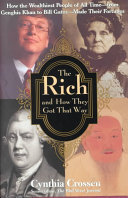 The Rich And How They Got That Way