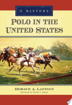 Free Download Polo in the United States PDF - Writers Club