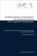 International Conference on Harmonisation (ICH) Quality Guidelines