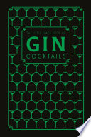 The Little Black Book of Gin Cocktails