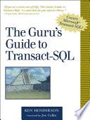 The Guru s Guide to Transact SQL Book