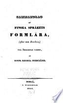Sammandrag af finska språkets formlära (efter von Becker) till skolornas tjenst