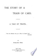 The Story of a Train of Cars