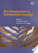 New Developments in Environmental Sociology