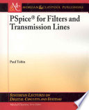 PSpice for Filters and Transmission Lines