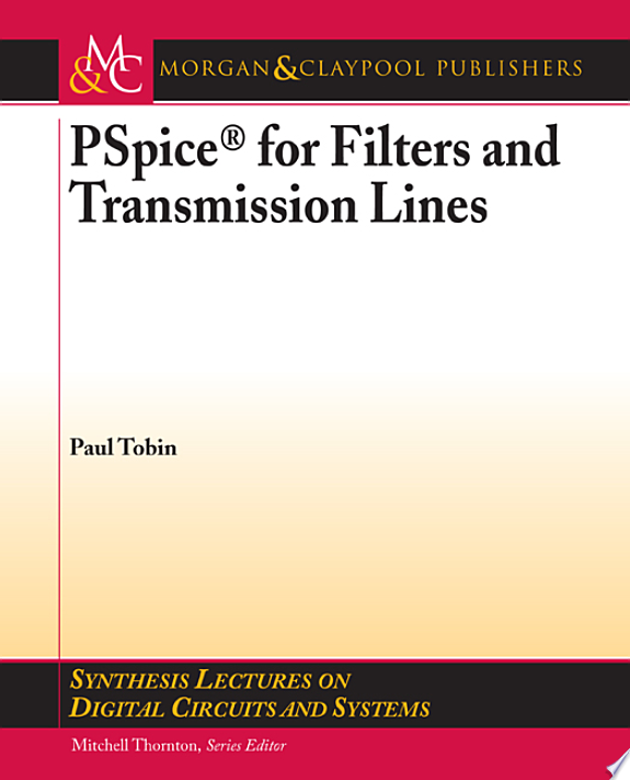 PSpice for Filters and Transmission