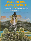 Warriors, Gods & Spirits from Central & South American Mythology