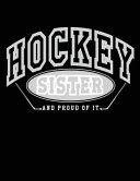 Hockey Sister and Proud of It