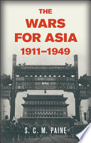 The Wars for Asia  1911   1949