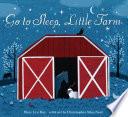 Go to Sleep  Little Farm