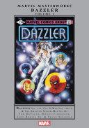Dazzler Masterworks Vol. 1 Pdf/ePub eBook