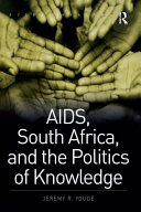 AIDS, South Africa, and the Politics of Knowledge Pdf