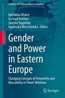 Gender And Power In Eastern Europe