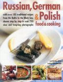 Russian  German   Polish Food   Cooking