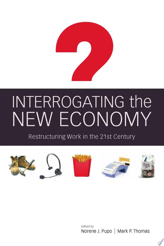 Interrogating the New Economy