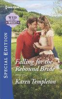 Falling for the Rebound Bride [Pdf/ePub] eBook