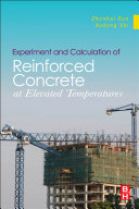 Experiment and Calculation of Reinforced Concrete at Elevated Temperatures