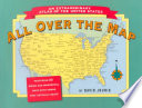 All Over the Map, an Extraordinary Atlas of the United States