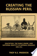Creating the Russian Peril