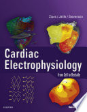 """Cardiac Electrophysiology: From Cell to Bedside E-Book"" by Douglas P. Zipes, Jose Jalife, William Gregory Stevenson"