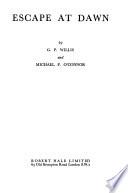 Escape at dawn