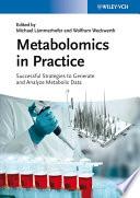 Metabolomics in Practice