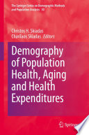 Demography of Population Health  Aging and Health Expenditures Book