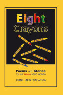 Eight Crayons: Poems and Stories