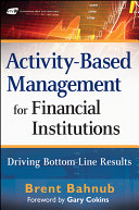 Activity Based Management for Financial Institutions