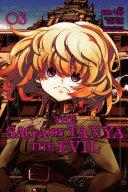 The Saga of Tanya the Evil  Vol  3  manga