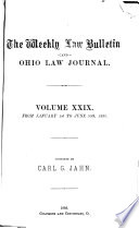 The Weekly Law Bulletin And Ohio Law Journal Book PDF
