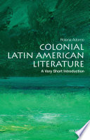Colonial Latin American Literature  A Very Short Introduction