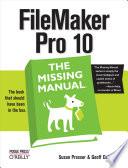 """FileMaker Pro 10: The Missing Manual"" by Susan Prosser, Geoff Coffey"