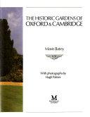 The Historic Gardens of Oxford   Cambridge