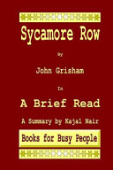 Sycamore Row by John Grisham in a Brief Read