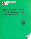 Scientific and Technical  Spatial  and Bibliographic Data Bases and Systems of the U S  Geological Survey  1983 Book